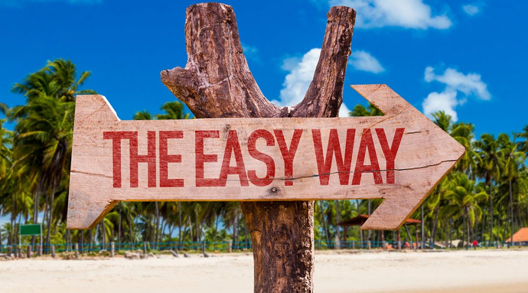 sign pointing to the easy way