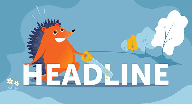 hedgehog cutting a headline