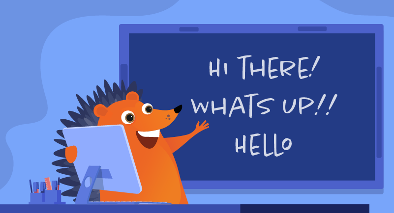 hedgehog greeting with friendly language